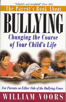 The Parent's Book About Bullying: